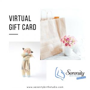 Serenity birth studio virtual gift card for pregnancy, birth and parenting